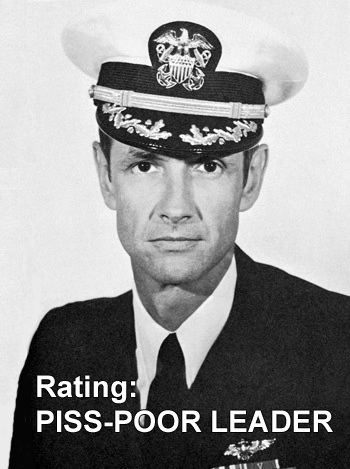 Capt. Robert J. Naughton, one piss-poor leader